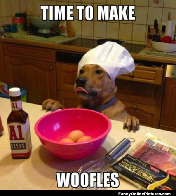 Time to make the WOOFLES